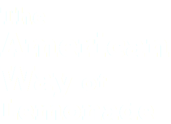 The American Way of Lemonade